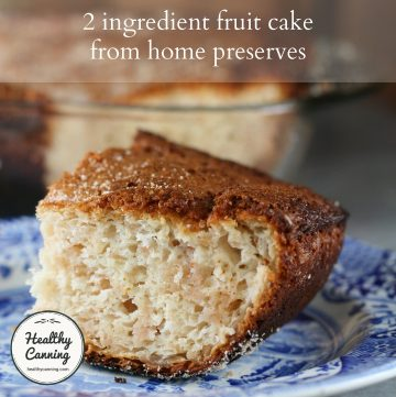 2 ingredient fruit cake from home preserves