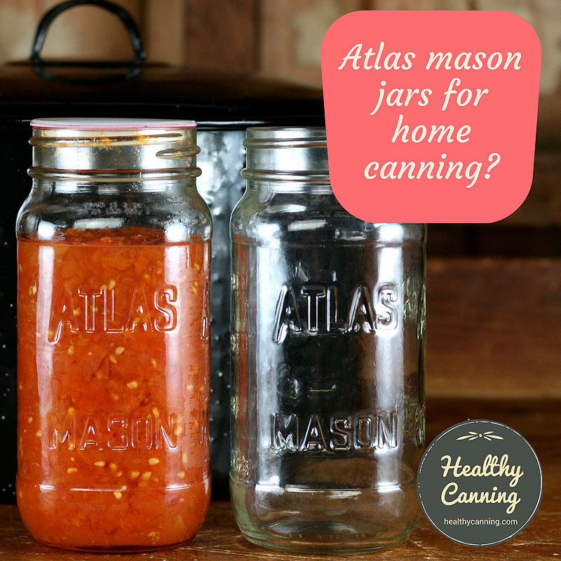 Atlas mason jars for home canning