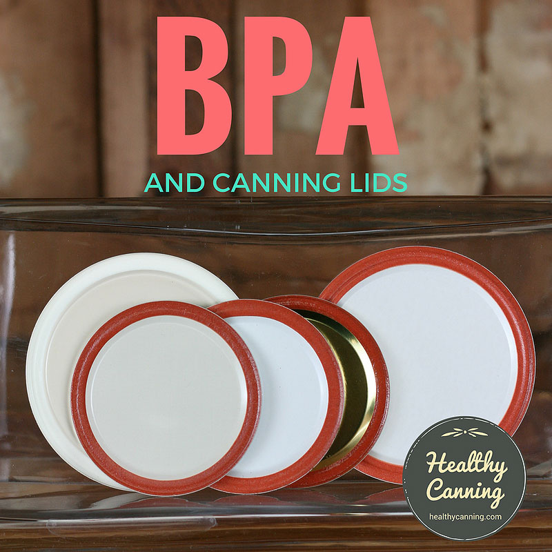 BPA and Canning Lids