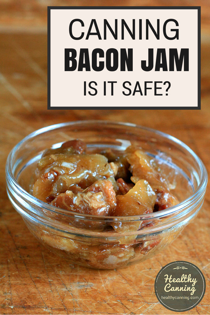 Bacon Jam - Healthy Canning