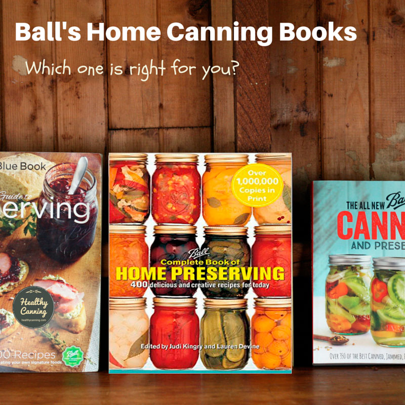 Ball's home canning books