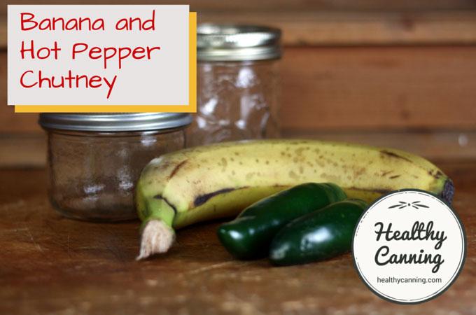 Banana and Hot Pepper Chutney 014