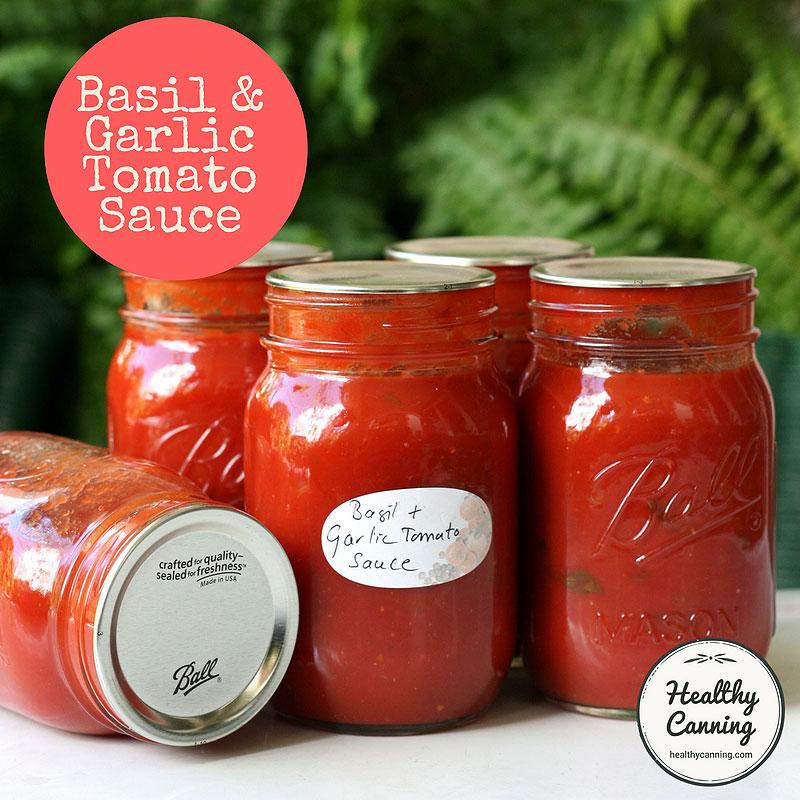 basil garlic tomato sauce tn   healthy canning