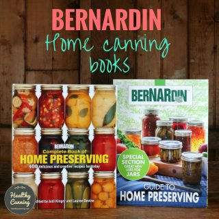 Bernardin's Home Canning Recipe Books