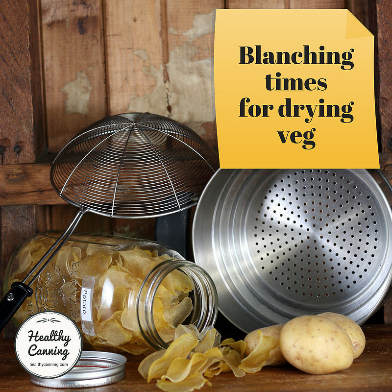 Blanching times for drying veg