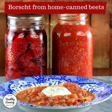 Borscht from home-canned beets