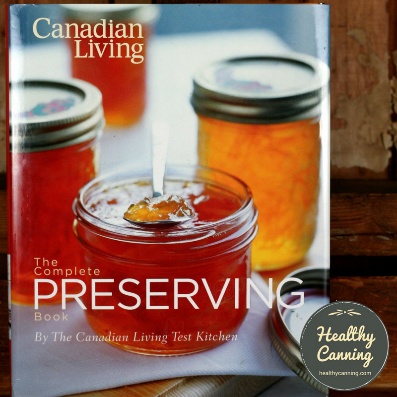 Canadian Living as a safe canning recipe source
