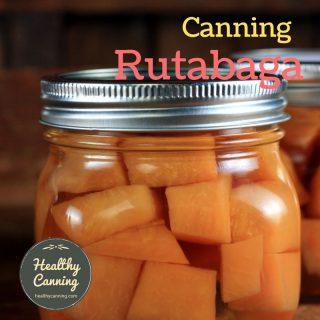 Canning rutabaga
