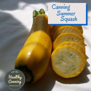 Canning Summer Squash