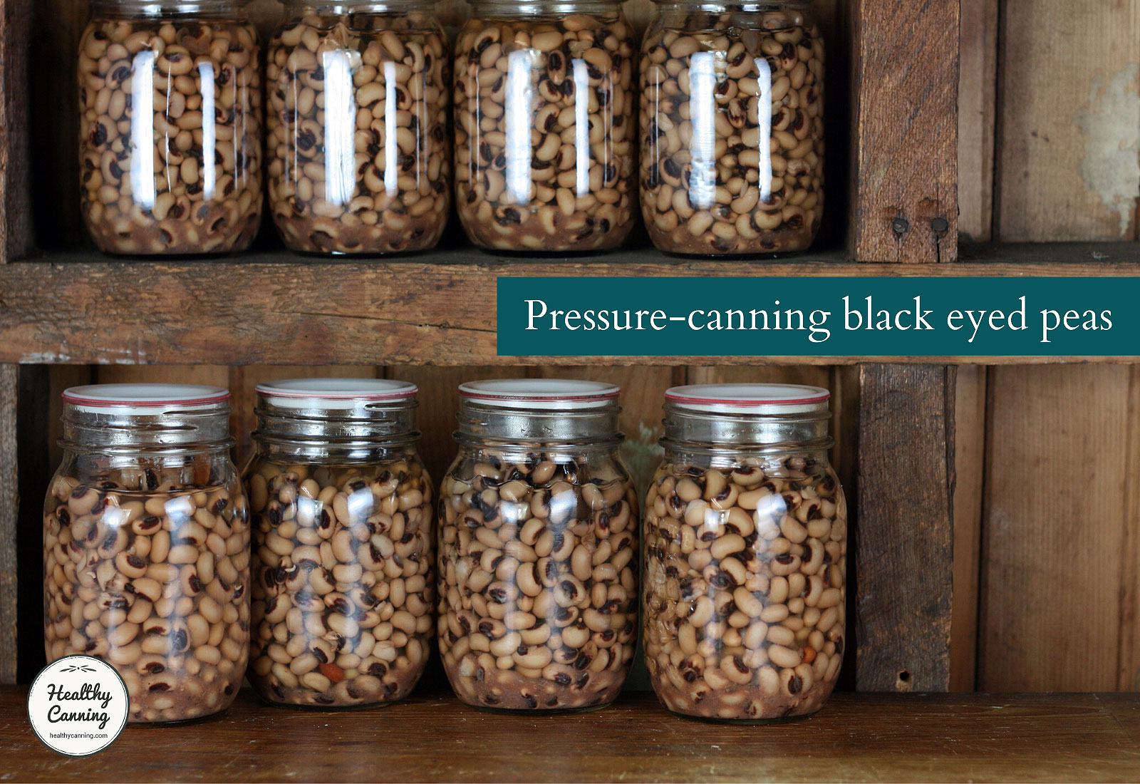 Pressure canned black-eyed peas in jars