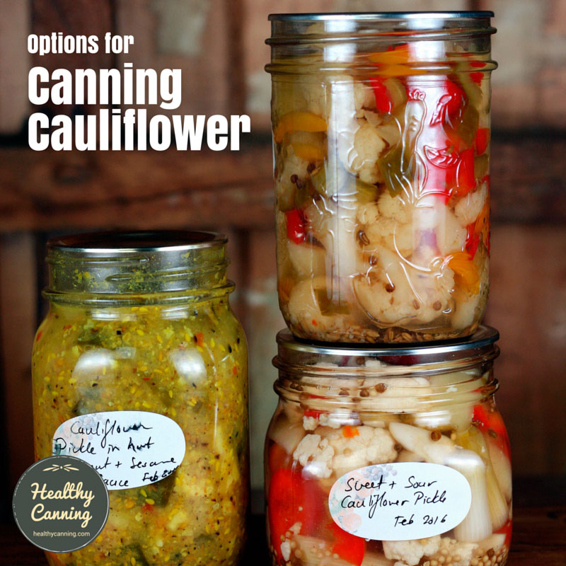 Home canning cauliflower - Healthy Canning