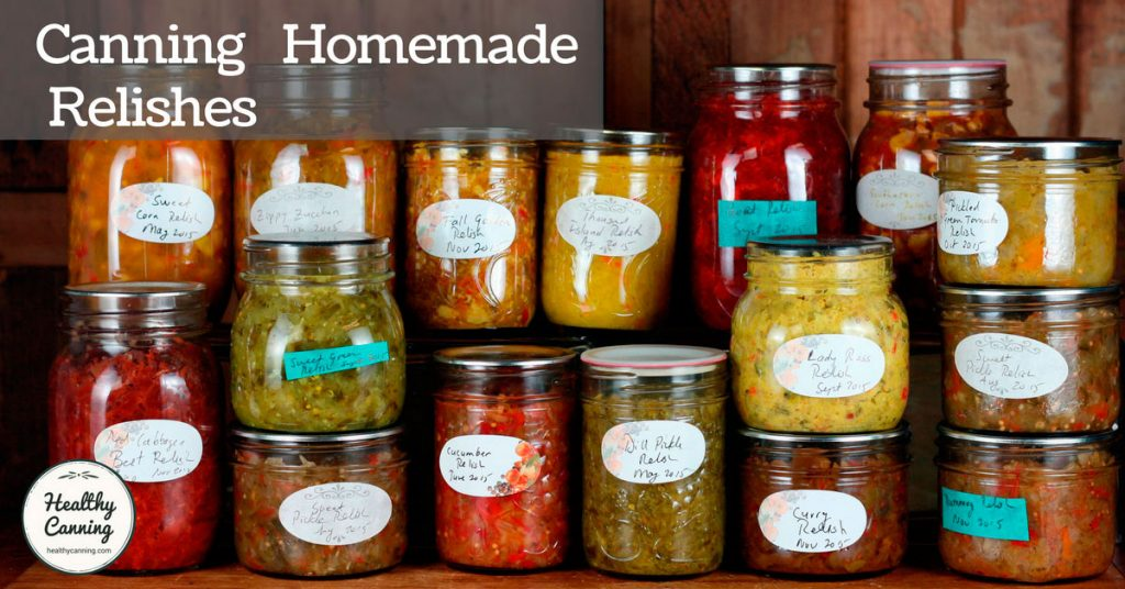 Home canned relishes