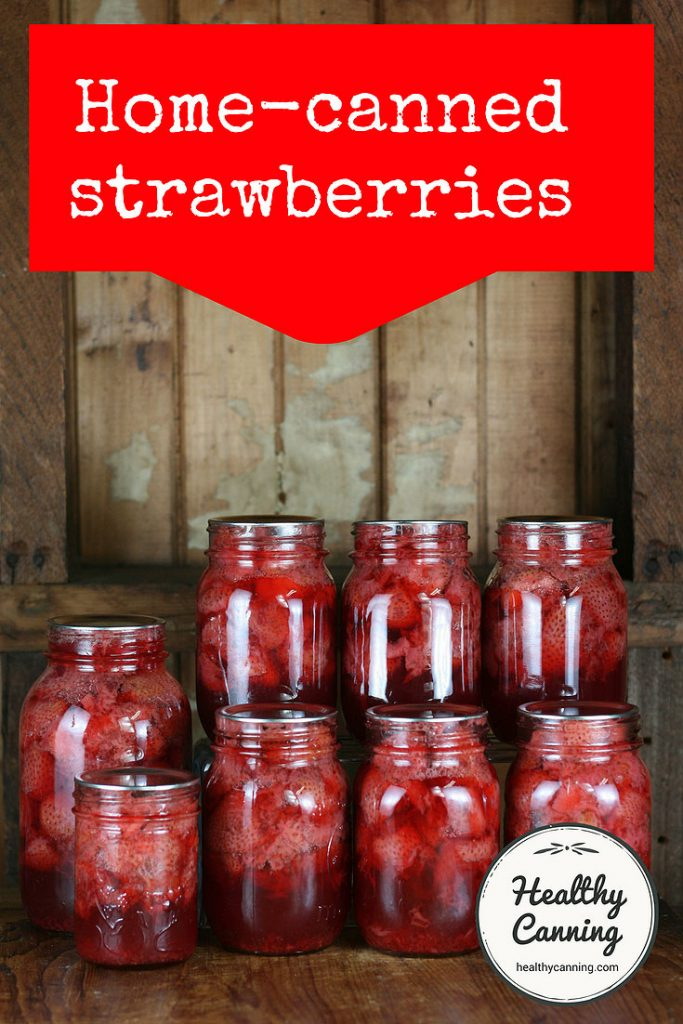 canning strawberries healthy canning
