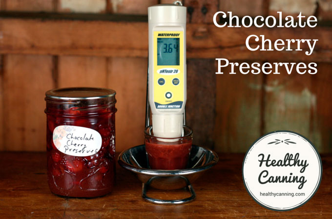 These Chocolate Cherry Preserves, have a pH of 3.64. Well below the upper safety cut-off of 4.6 pH.