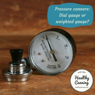 Pressure Canners: Dial Gauge or Weighted Gauge?
