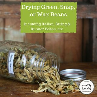 Drying Green, Snap or Wax Beans