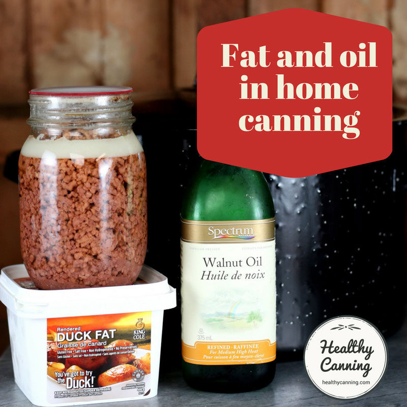 Fat and oil in home canning
