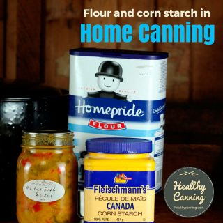 Flour and Corn Starch Use in Home Canning
