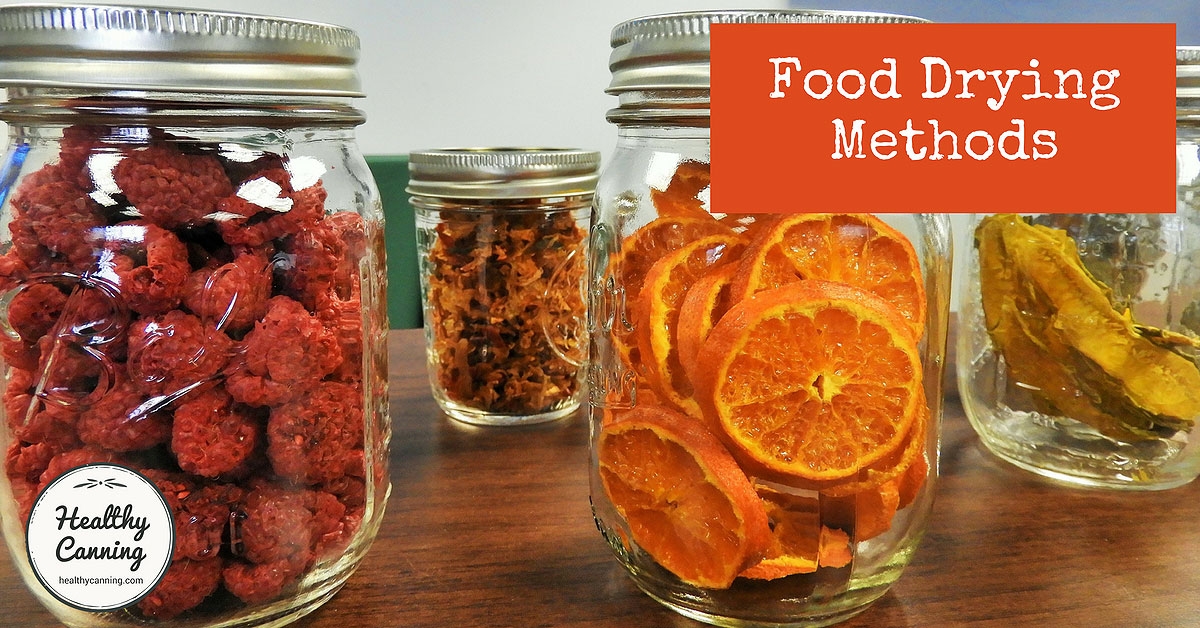Food Drying Methods Healthy Canning