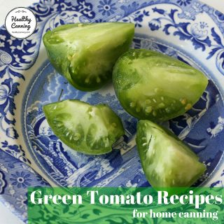 Green Tomato Canning Recipes