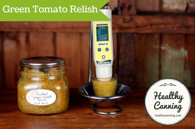 Pickled Green Tomato Relish has a pH of 3.86, tested using 25 g solids, 50 ml distilled water. Well below upper safety cut-off of 4.6 pH.