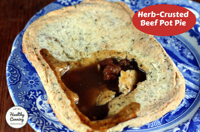 Herb-Crusted Beef Pot Pie - Healthy Canning