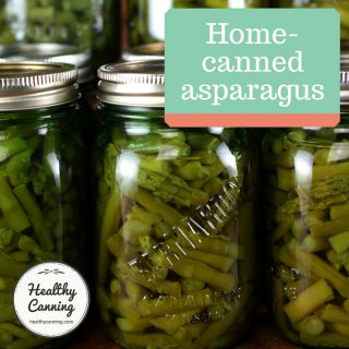 Home canned asparagus