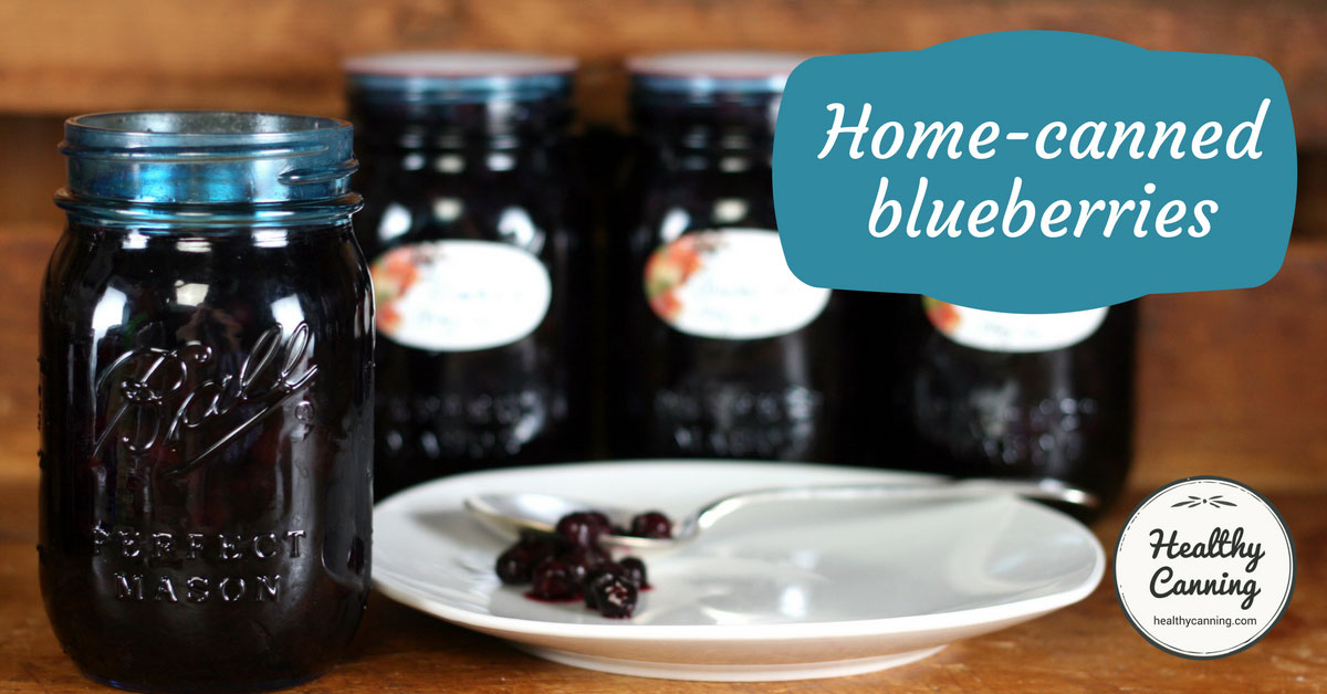 Canning Blueberries Healthy Canning