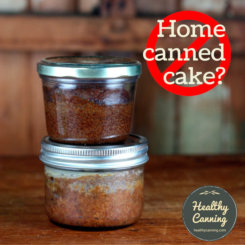 Home-canned cake