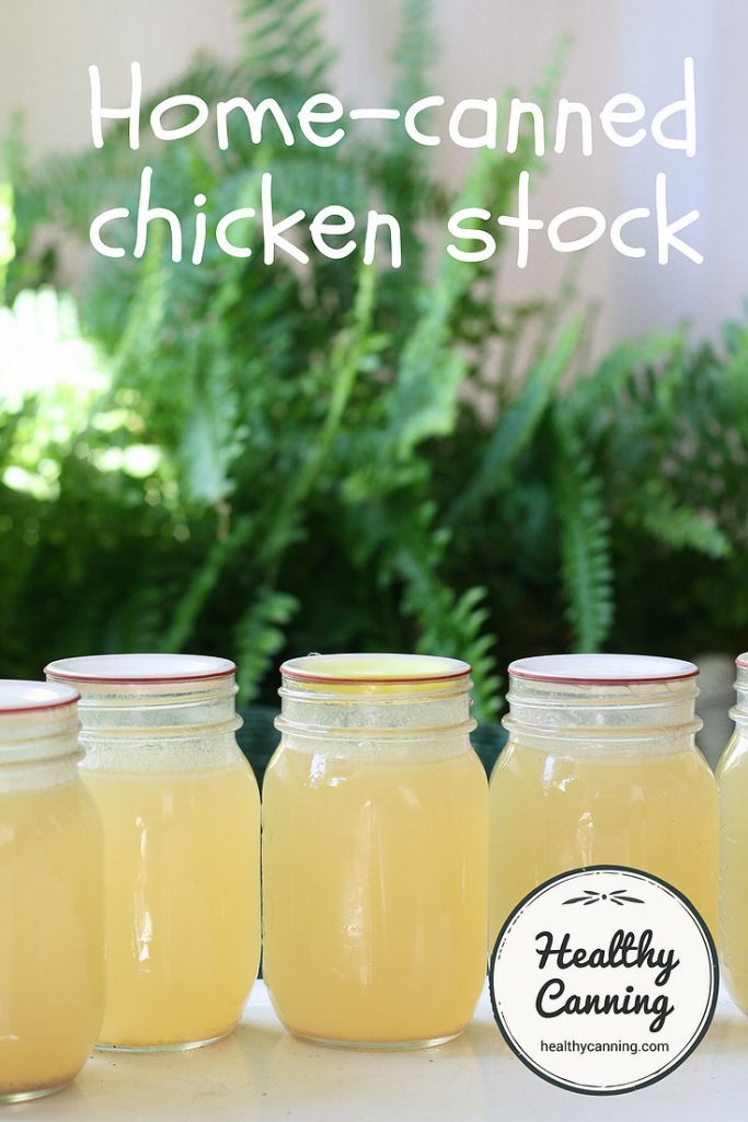 Canning Chicken Stock Healthy Canning