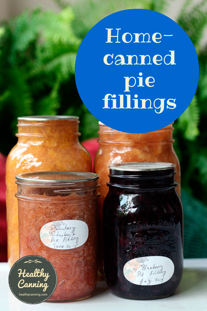 Home canned pie fillings - Healthy Canning