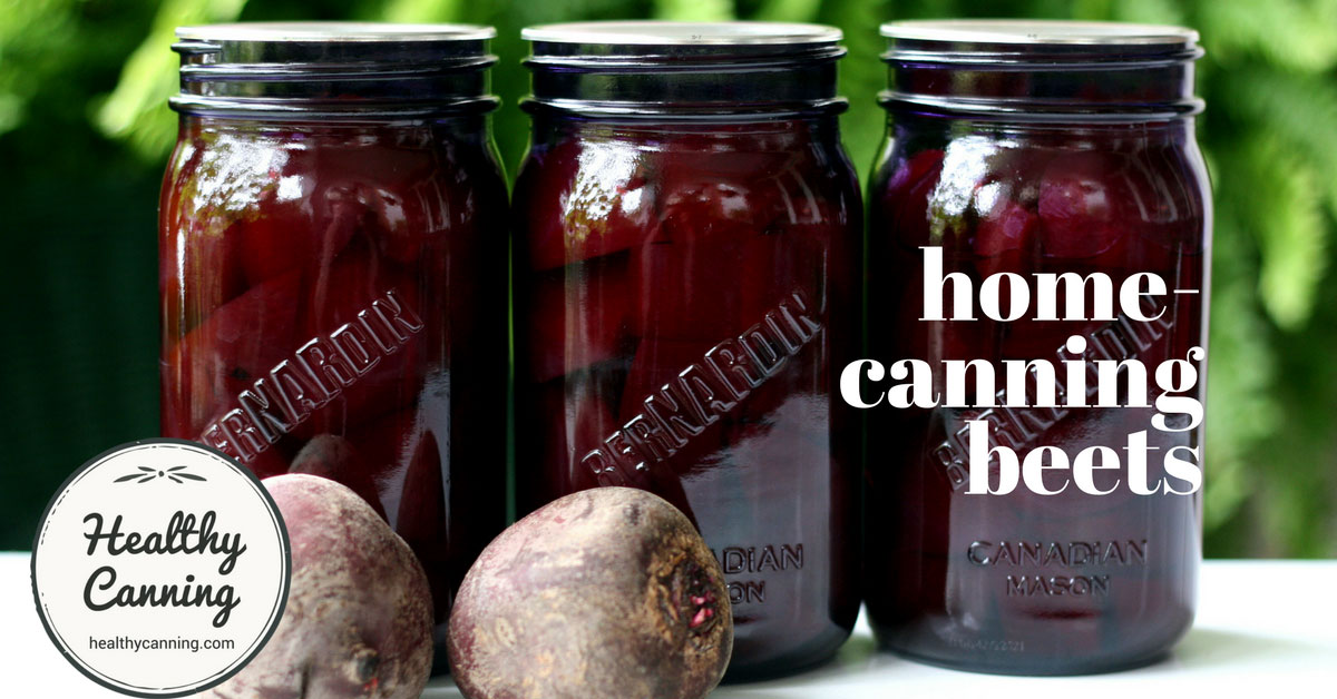 Canning Beets Healthy Canning
