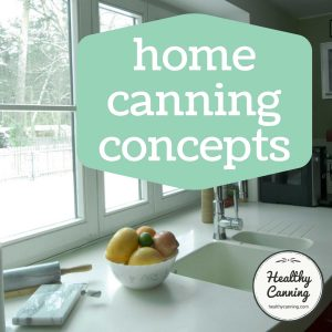 Home canning concepts