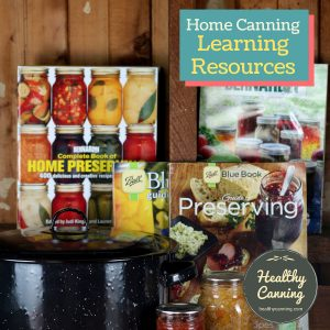 Learning resources for home canning
