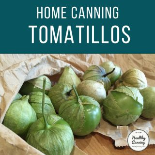 Home canning tomatillos