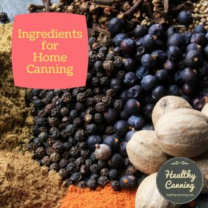 Ingredients for home canning