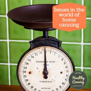 Issues in home canning
