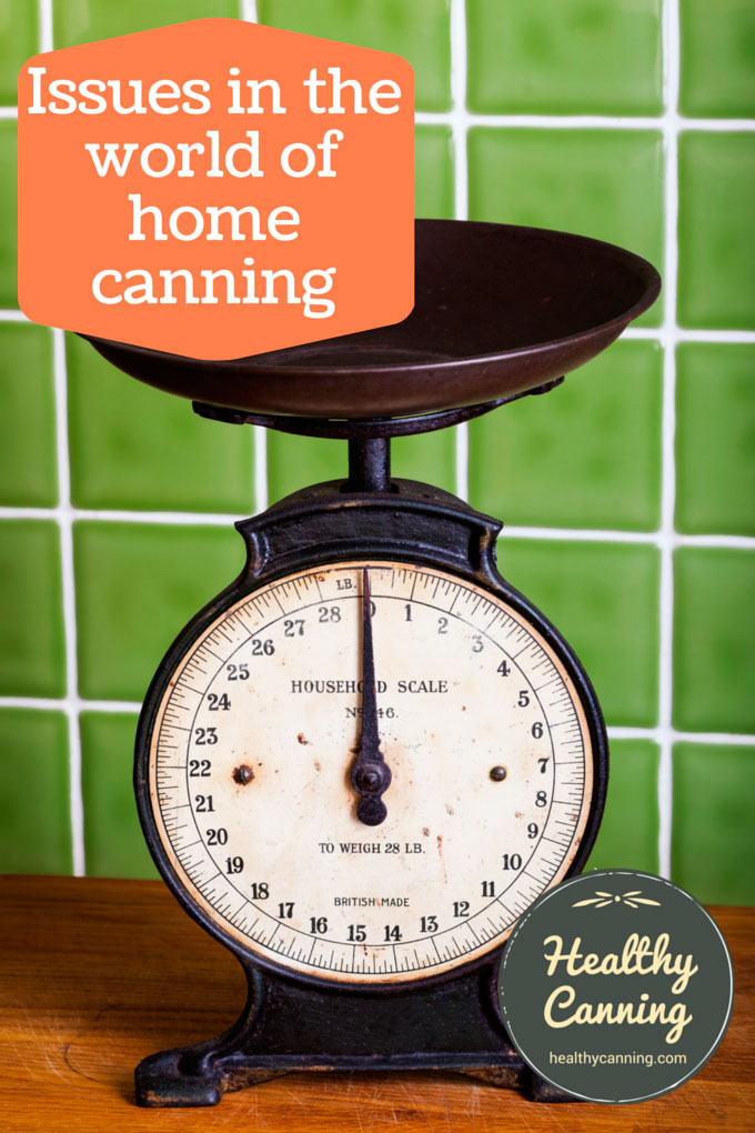 Issues in the world of home canning