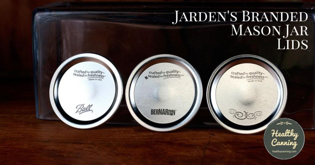 Ball's three branded lids, L to R: Ball, Bernardin, Kerr.