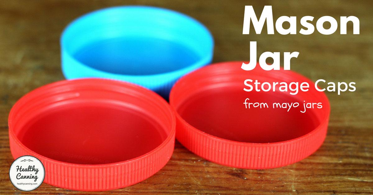 Mason Jar Storage Caps Healthy Canning