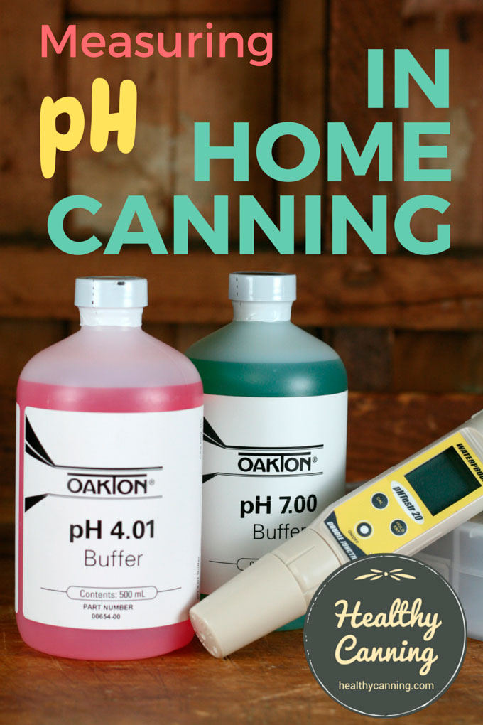 pH Meters and Home Canning