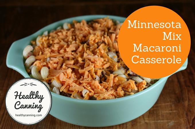 Minnesota Mix Macaroni Casserole 2005