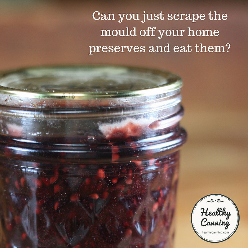 Mould on home preserves