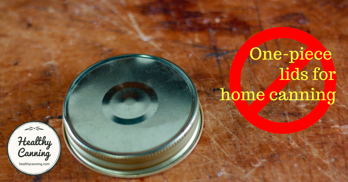 One Piece Lids For Home Canning Healthy Canning