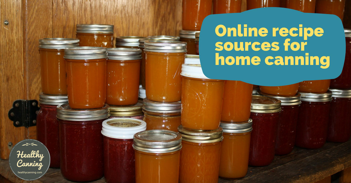Online recipe sources for home canning healthy canning forumfinder Images