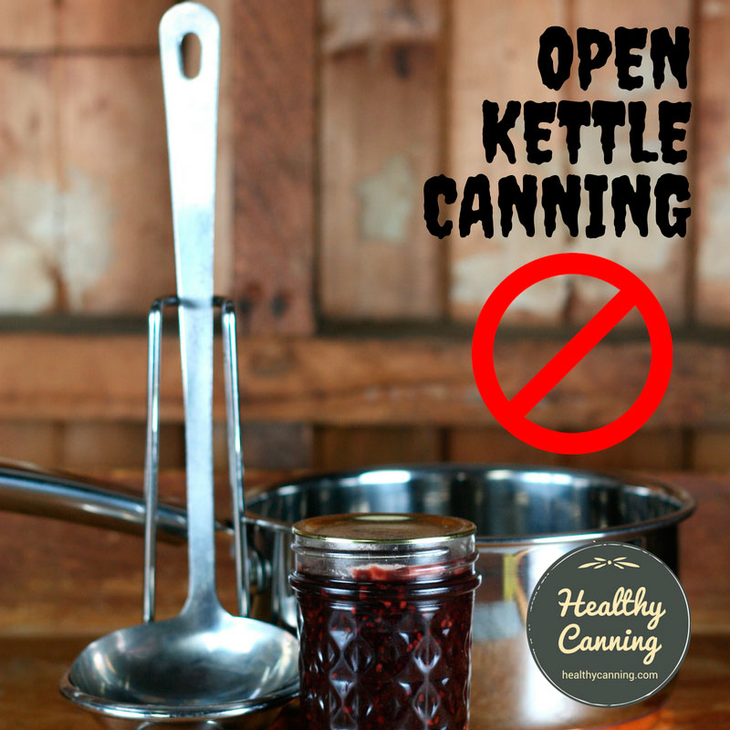 Open Kettle Canning