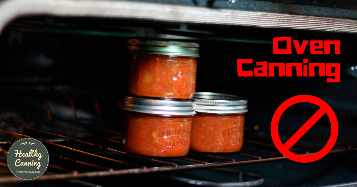 Oven Canning Healthy Canning