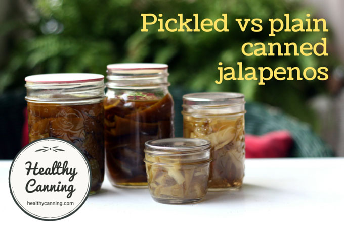 Pickled vs plain canned jalapenos 001