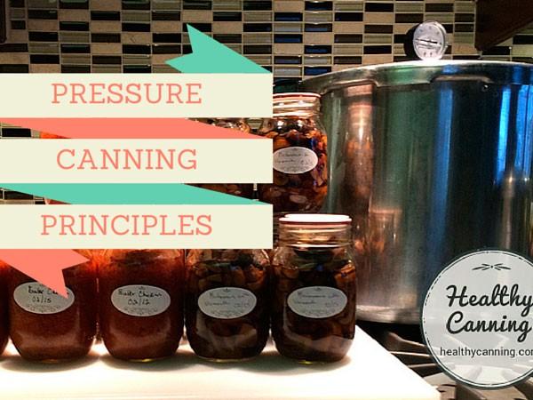Pressure Canning Principles