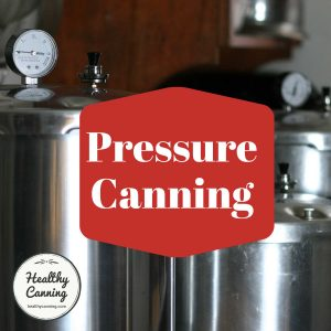what is pressure canning. Photo of pressure canners